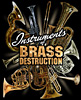 Instruments of Brass Destruction T-shirt
