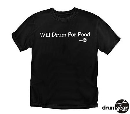 If My Drums Are Too Loud T-shirt
