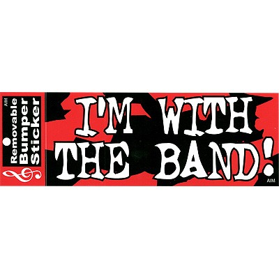 DRUM BUM: DECALS: I'm With The Band Bumper Sticker