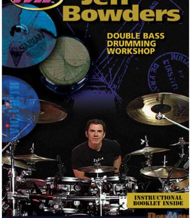 Jeff Bowders Double Bass Drumming DVD