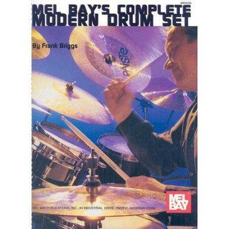 Mel Bay's Complete Modern Drumset Book