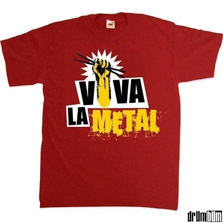 Viva La Metal Drummer T-shirt